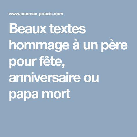 Beaux Textes Hommage à Un Père Pour Fête Anniversaire Ou