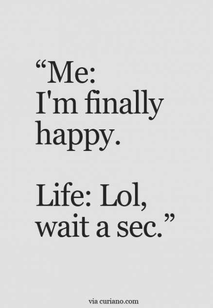 Quotes About Moving On Funny My Life 32 Ideas Fun Quotes Funny Funny Quotes Funny Quotes About Life