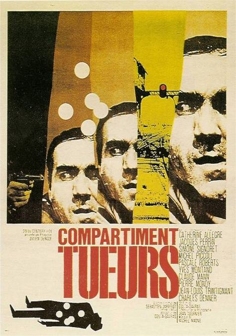 Compartiment tueurs  (The Sleeping Car Murders) (1965) Stars: Catherine Allégret, Jacques Perrin, Simone Signoret, Michel Piccoli, Yves Montand, Claude Mann ~  Director: Costa-Gavras ( Won the NBR award  for Best Foreign Language Film~ France)