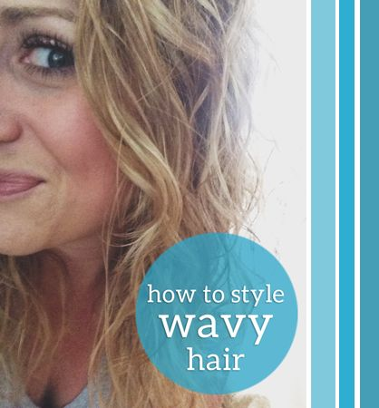 How to style your wavy (or curly) hair.