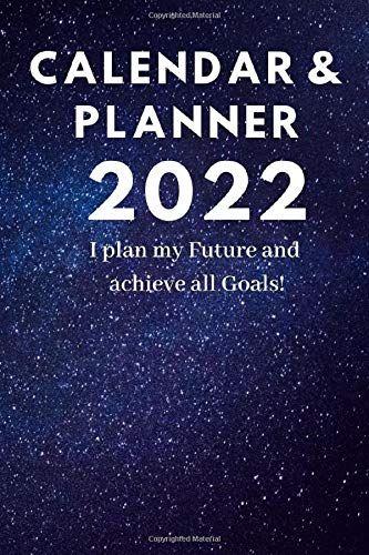 2022 Calendar Cover.Calendar 2022 For Men Women To Organize Your Live Size 6x9 Cover 11 Calendar 2022 Size 6x9 By Simon Owedyk Calen Planner Calendar How To Plan Calendar