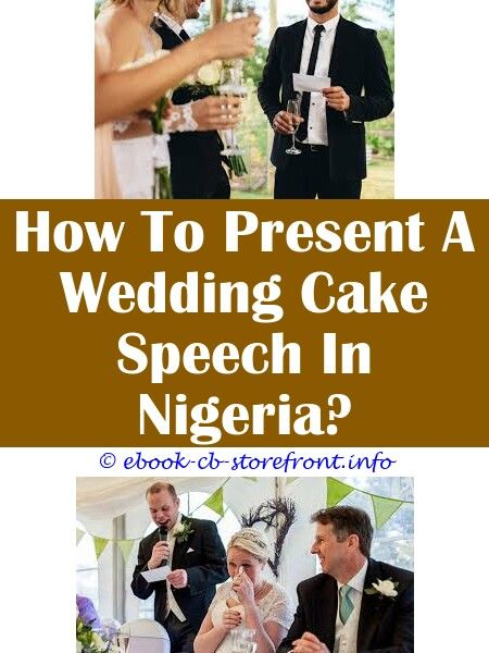 7 Robust Clever Hacks Best Wedding Speech Brother To Sister Wedding Groom Speech Structure Chairman Speech At Wedding Reception In Nigeria What Is The Preacher