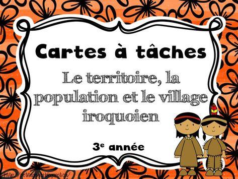 Gratuit! Cartes à tâches sur le territoire, la population et le village iroquoien.