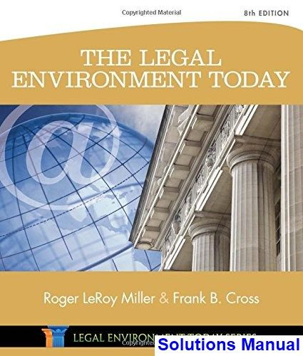 Solutions Manual For Legal Environment Today 8th Edition By