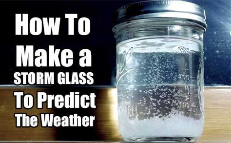 How To Make a STORM GLASS To Predict The Weather. first invented in the mid 1700's, around Europe to help give warning of approaching bad weather.
