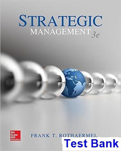 Strategic Management 3rd Edition Rothaermel Test Bank