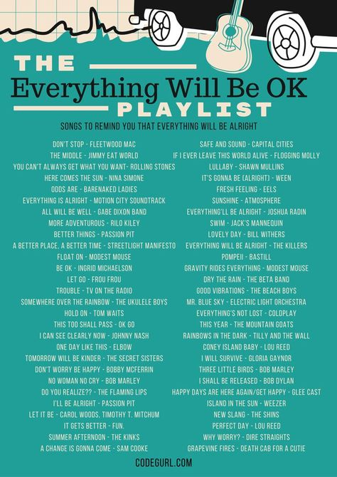 Songs that will remind you that everything will be okay