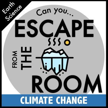 Climate Change And Global Warming Escape Room Climate Change Global Warming Climate Change Activities