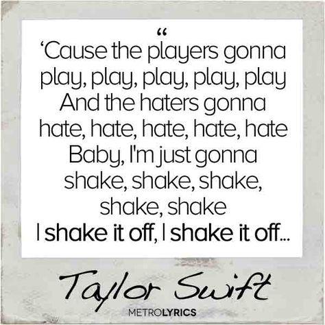 28 Shake It Off Ideas Shake It Off Taylor Swift Lyrics Taylor Swift