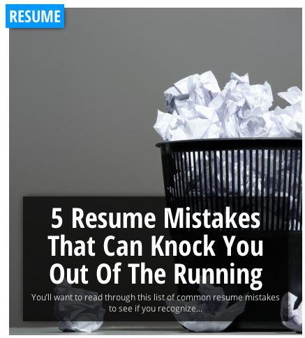 5 Resume Mistakes That Can Knock You Out Of The Running http\/\/www - resume mistakes
