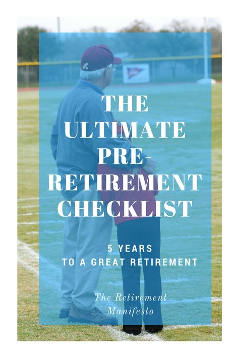 The ultimate checklist for the final 5 years before retirement. The ultimate checklist for the final 5 years before retirement. Preparing For Retirement, Retirement Advice, Early Retirement, Retirement Planning, Retirement Benefits, Retirement Savings, Retirement Cards, Physical Activities, Elderly Activities