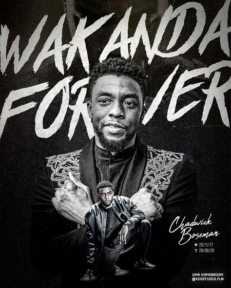 Wakanda Forever - Chadwick Boseman - Black Panther