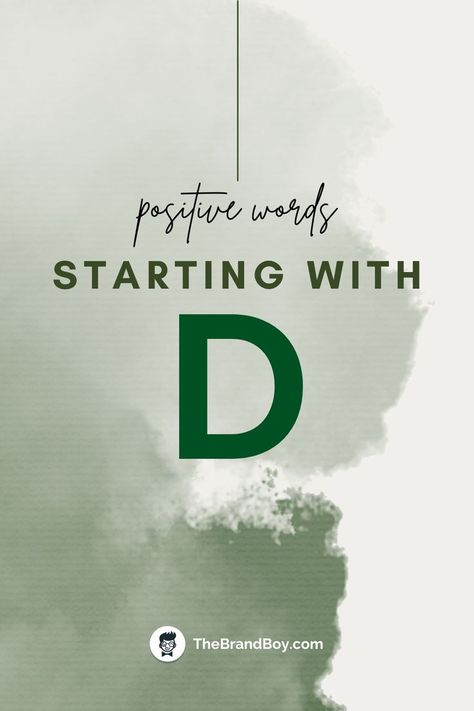 """500+ Positive Words Starting With """"D"""""""