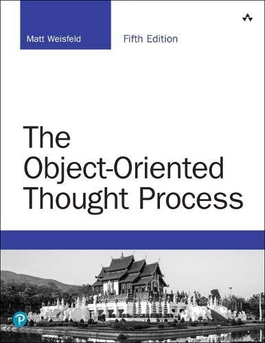 The Object Oriented Thought Process 5th Edition Developer S