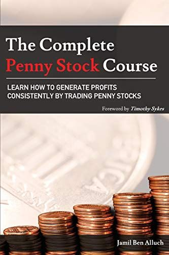 The Complete Penny Stock Course Learn How To Generate Profits Consistently By Trading Penny Stocks Paperback In 2020 Penny Stocks Penny Stock Market Books