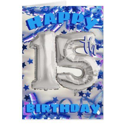 boys happy 15th birthday silver balloon