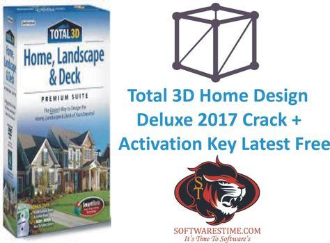 Total 3D Home Design Deluxe 2017 Crack + Activation Key Latest ...