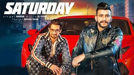 Saturday Song Mp3 Download By Nawab Punjabi 2019 Mp3 Song News Songs Top Trending Songs New Song Download