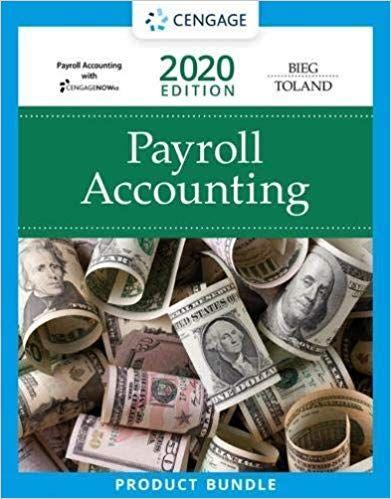 Payroll Accounting 2020 30th Edition Bernard J Bieg Judith A Toland Solutions Payroll Accounting Payroll Accounting