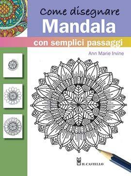 Impara A Disegnare Bellissimi Mandala Con Questo Metodo
