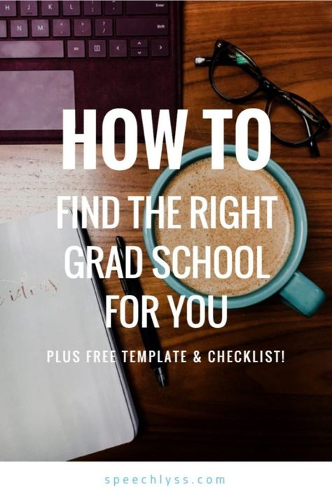 How to Find the Right Grad School For You - SpeechLyss