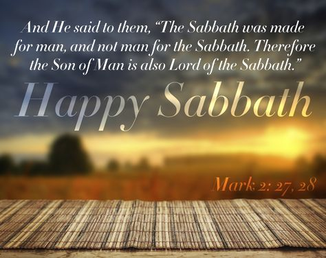 Have a Blessed & Happy Sabbath