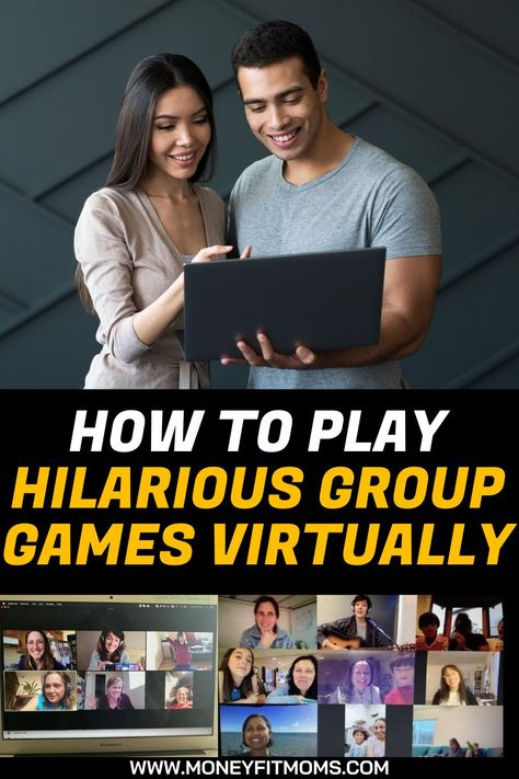 How to Play Hilarious Group Games VIRTUALLY