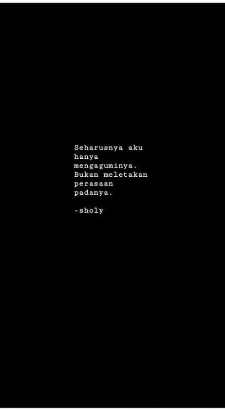 Quotes Indonesia Cinta Bertepuk Sebelah Tangan 42 Ideas Quotes