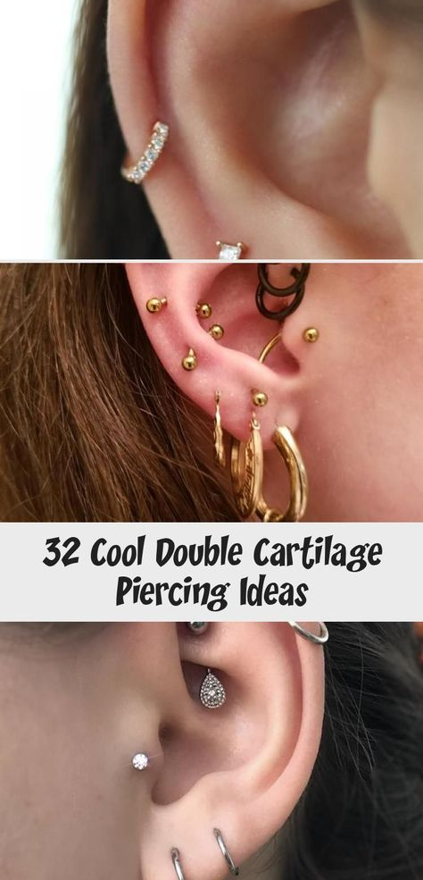 32 Cool Double Cartilage Piercing Ideas - Piercing -  32 Cool Double Cartilage Piercing Ideas – Buzz Hippy #piercingsuniqueNeck #piercingsuniqueChest # - #cartilage #CartilagePiercings #cool #Double #Gratitude #ideas #LoveQuotes #MultipleEarPiercings #piercing