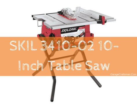 Skil 3410 02 10 Inch Table Saw Review 10 Inch Table Saw Table Saw Reviews Skil Saw