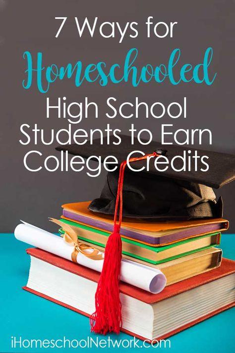 7 Ways for Homeschooled High School Students to Earn College Credits • iHomeschool Network