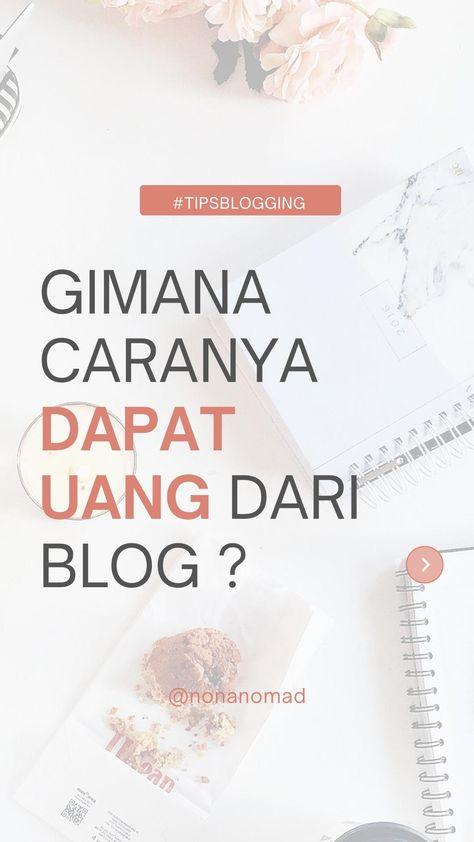 Cara Dapat Uang Dari Blog?