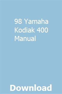 98 Yamaha Kodiak 400 Manual Yamaha Honda Kodiak