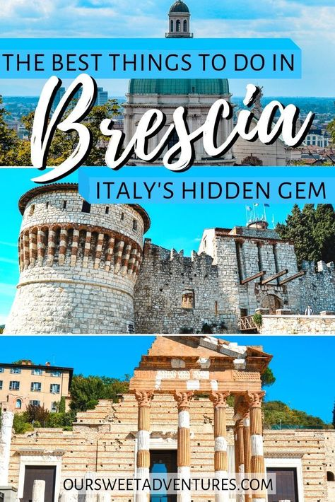 The Best Things to Do in Brescia, Italy