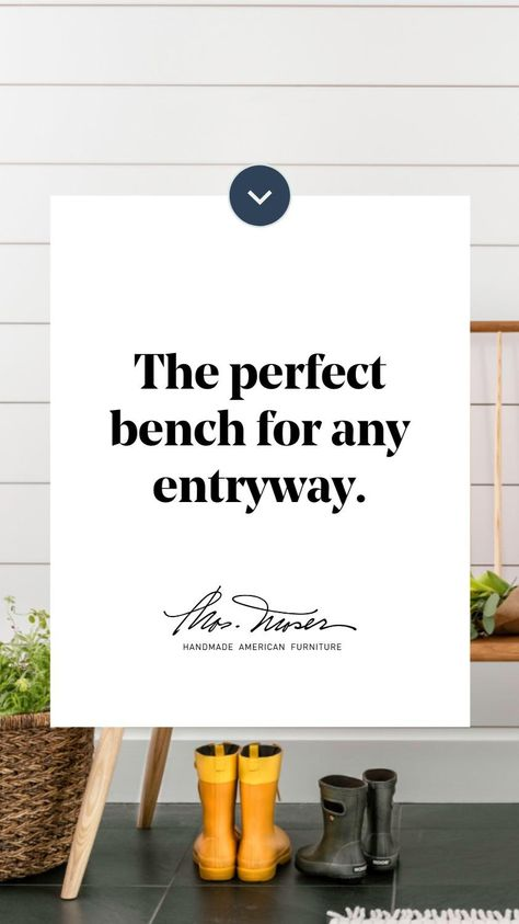 The perfect bench for any entryway