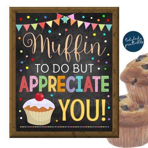 Muffin Appreciation Sign, Staff Teacher Appreciation Week Printable Breakfast Food Decoration