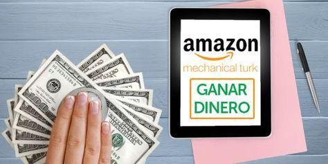 Cómo Ganar Dinero Con Amazon Mechanical Turk Hasta 20 Por Hora Como Ganar Dinero Ganar Dinero Ganar Dinero Por Internet