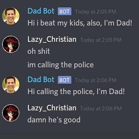 Dad Bot You Funny Me Too Meme Funny