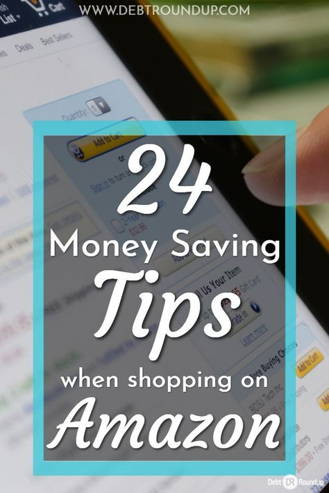 24 Quick And Easy Tips To Save More Money On Amazon Amazon Money Saving Tips Saving Money