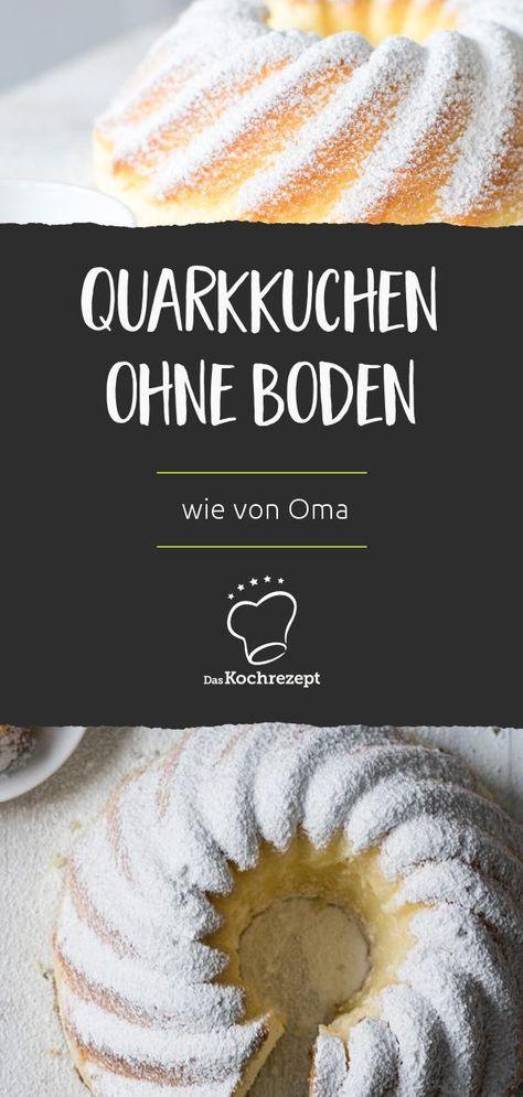 Quarkkuchen Ohne Boden Wie Von Oma Rezept Quarkkuchen Ohne Boden Quarkkuchen Kaffee Kuchen Rezepte
