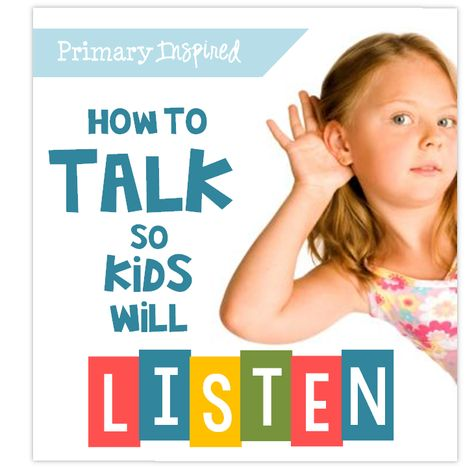 Primary Inspired: Talk So That Kids Will Listen - Bright Idea!