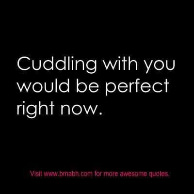 Cute Relationship Quotes on www.bmabh.com.#Cuddling
