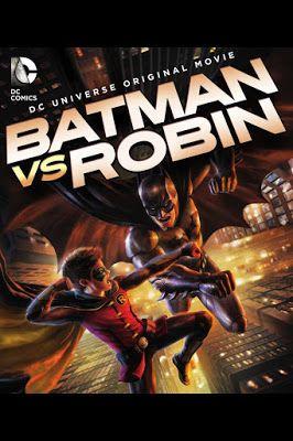 Series Animadas De Dc Comics Batman Vs Robin Online Espanol Latino Robin Movie Batman Vs Batman Movie