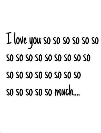 Love Quotes :   Illustration   Description   I love you so so so so ……    - #Quotes