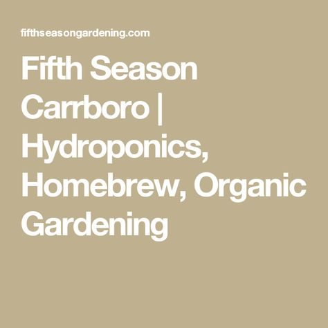 35ceb5c4c8441e103a191d3c65546f67  hydroponics organic gardening - All Seasons Gardening And Brewing Supply Co