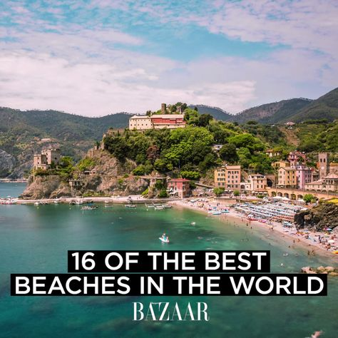 A beach vacation is always a good idea. Here, 16 of the best beaches in the world