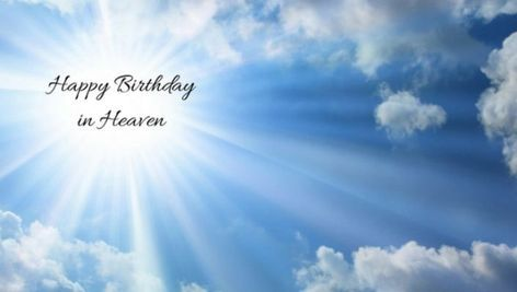 Happy Birthday In Heaven For My Cousin Birthday In Heaven Happy Birthday In Heaven Birthday Wish For Husband