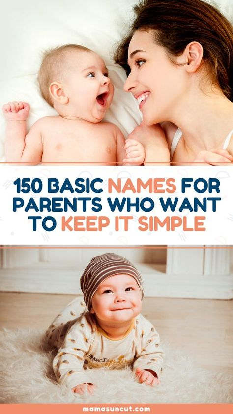 Basic names are timeless classics that have proven popular decade after decade. Check out these popular names for baby name inspiration!