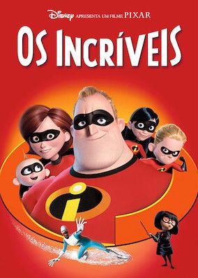 Assista A Os Incriveis Na Netflix Filmes Pixar Filmes De Animacao The Incredibles