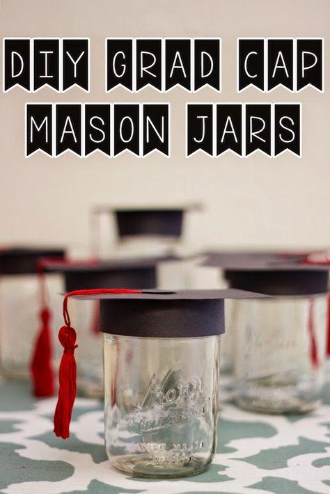 Liz Makes Liz Makes Graduation Cap Mason Jar Decorations Graduation Mason Jars Mason Jar Decorations Graduation Diy